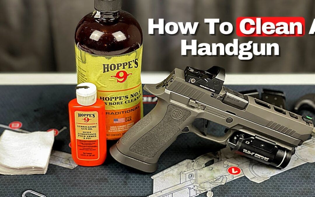 How To Clean A Handgun- For Beginners