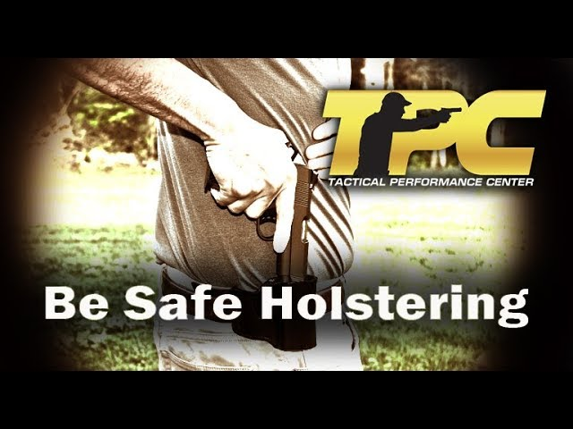 Handgun Safety:  How to keep the handgun safely pointed away from you while reholstering